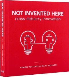Buchtipp und Rezension: Not invented here: Cross-industry innovation